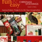 Christmas Projects that are Fun, Fast & Easy to Make